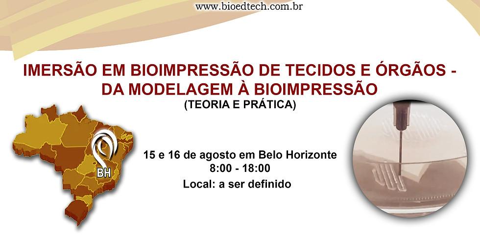 IMERSÃO EM BIOIMPRESSÃO DE TECIDOS E ÓRGÃOS
