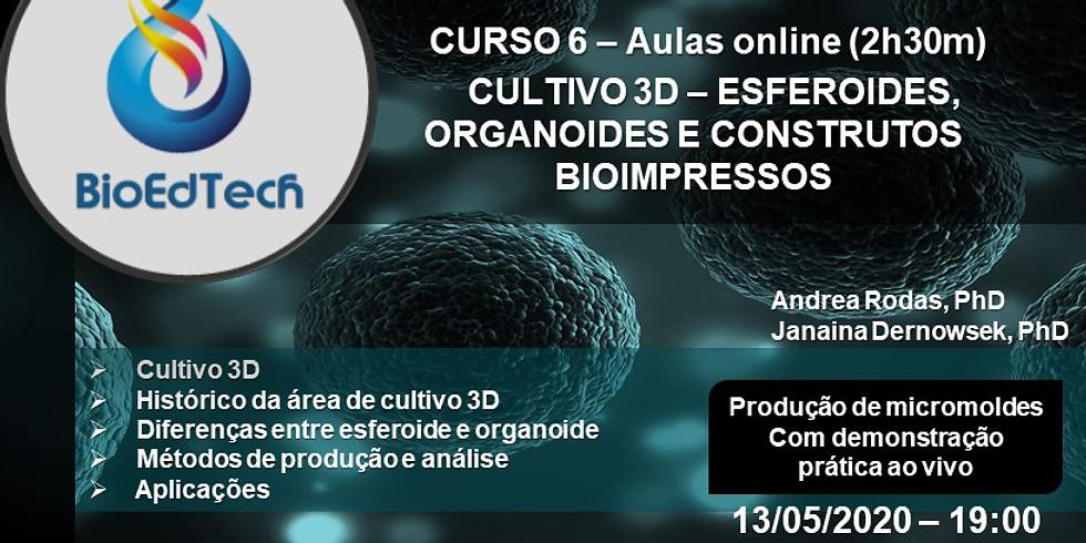 CULTIVO 3D - ESFEROIDES, ORGANOIDES E CONSTRUTOS 3D
