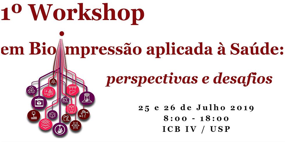 1 Workshop em bioimpressão