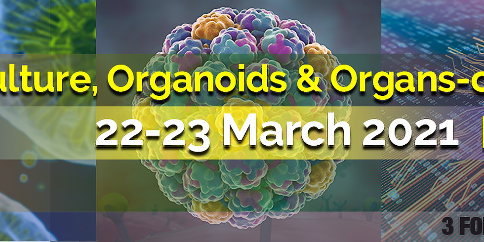 3D-Culture, Organoids and Organs-on-Chips 2021