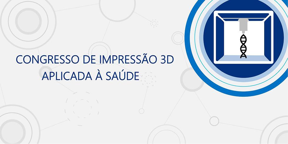 Congresso de Impressão 3D Aplicada à Saúde 2019