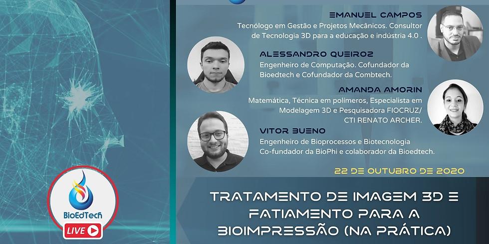 7º Seminário Virtual - Tratamento de Imagem 3D e Fatiamento para a Bioimpressão (na prática)