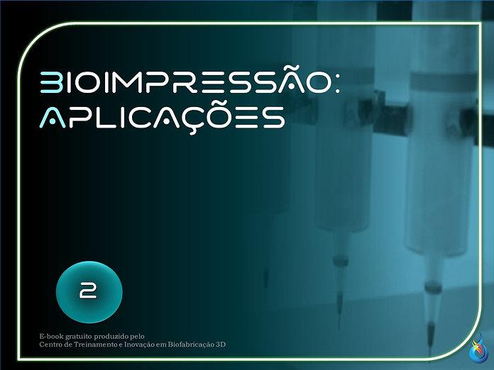 E-BOOK 2 - BIOIMPRESSÃO - APLICAÇÕES.jpg