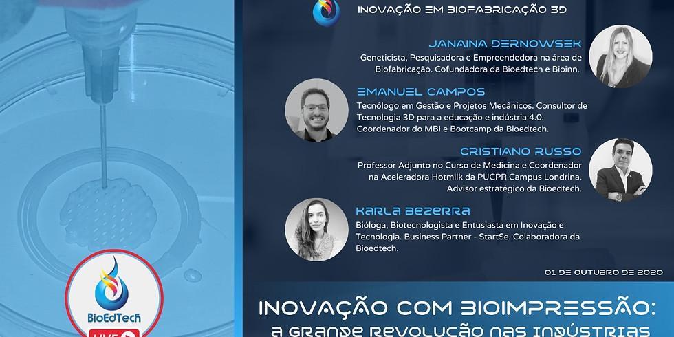 LIVE: INOVAÇÃO COM BIOIMPRESSÃO - uma revolução 4.0 nas indústrias