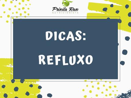 Dicas: Refluxo