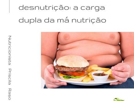 Obesidade e desnutrição: a carga dupla da má nutrição