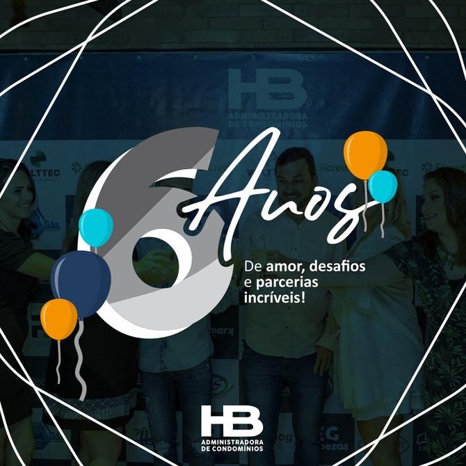 É hora de comemorar! A HB Condomínios completa 6 anos.