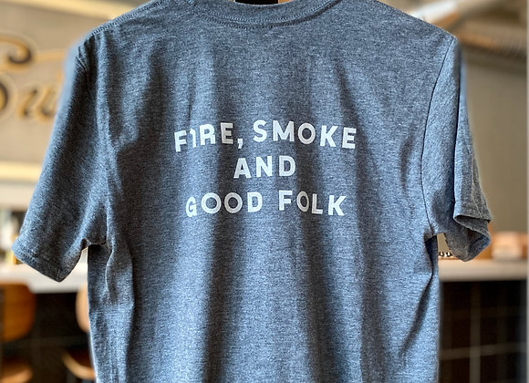 """Fire, Smoke & Good Folk"" T-shirt"