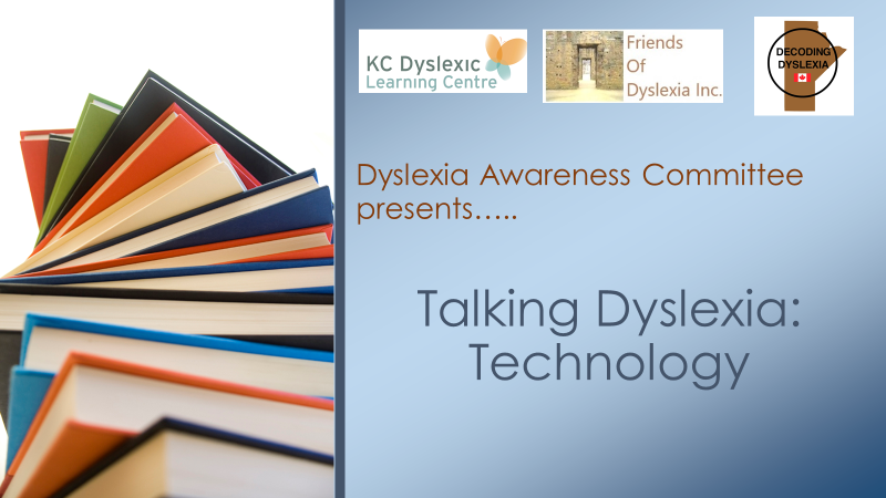 Dyslexic Awareness Committee Presents.. Talking Dyslexia - Technology