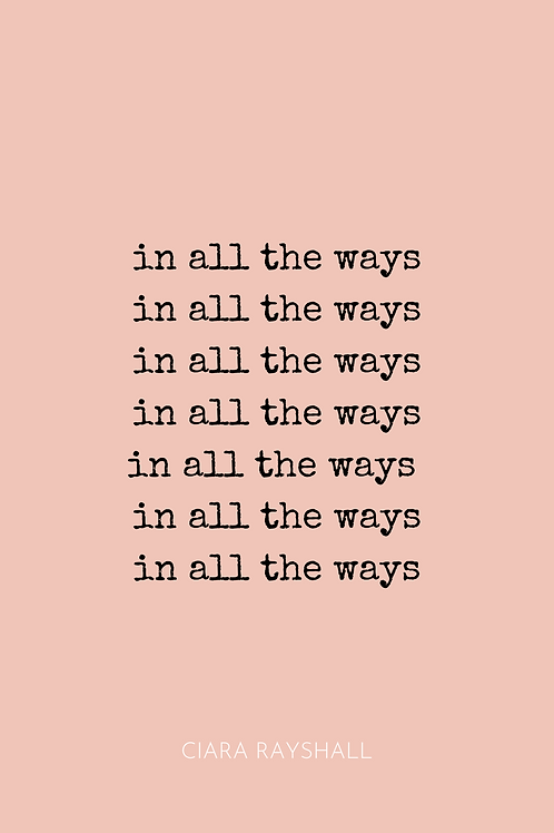 In All the Ways