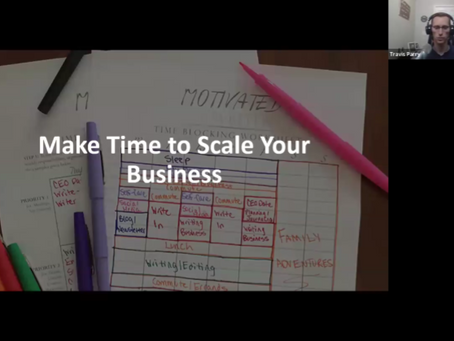 Make Time to Scale Your Business/Practice