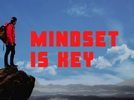 It's all about your mindset!