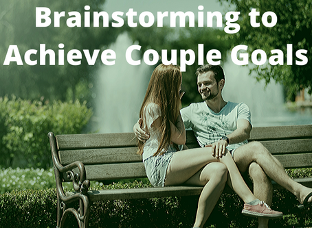 Brainstorming to Achieve Couple Goals