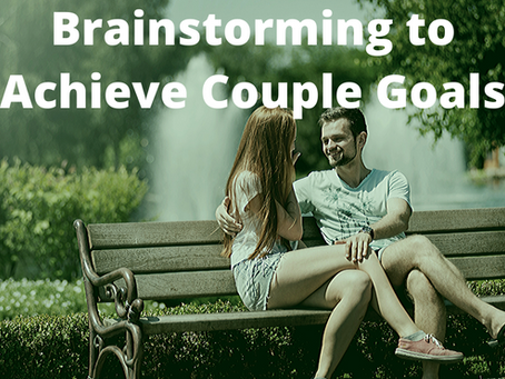 Brainstorming to Achieve Couple Goals