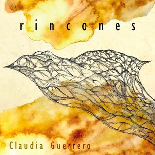 """Claudia Guerrero presenta """"Rincones"""""""