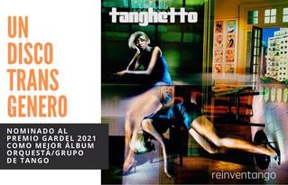 """""""reinventango"""", el octavo y más reciente álbum de estudio de Tanghetto"""
