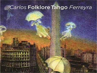 Carlos Ferreyra presenta nuevo disco