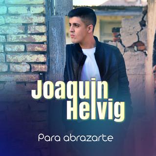 """Joaquín Helvig presenta """"Para abrazarte"""""""