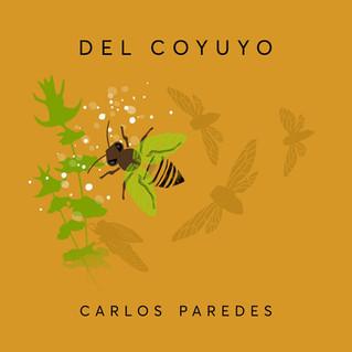 """Carlos Paredes presenta """"Del coyuyo"""""""