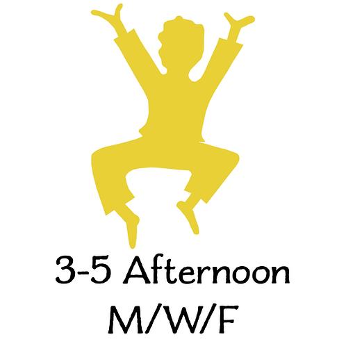 3-5 Afternoon M/W/F