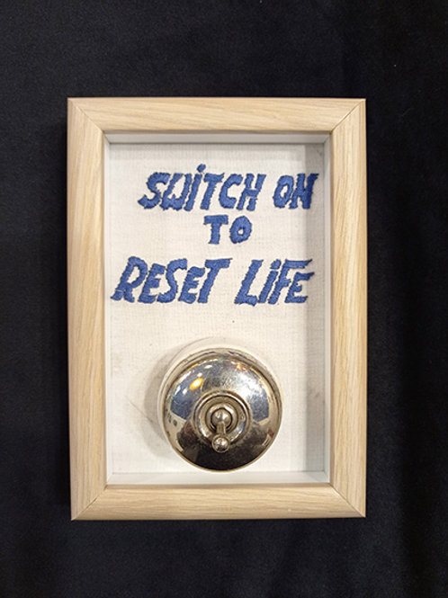 Switch on to reset life