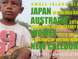 Film tour continues: Melb' Doc Fest, New Caledonia TV and...wait for it...Japanese Cinemas!