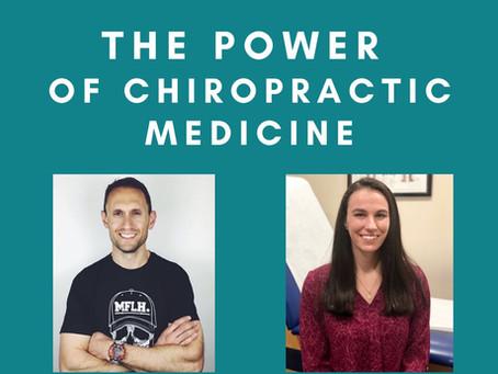 The Power of Chiropractic Medicine