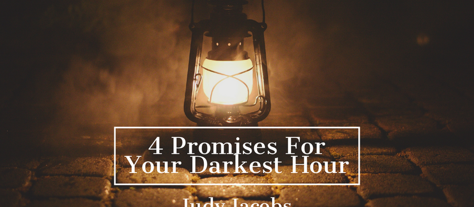 4 Promises for Your Darkest Hour