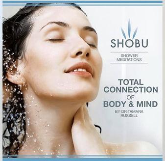 SHOBU shower meditations