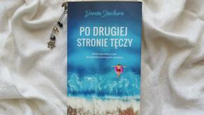 """""""Po drugiej stronie tęczy"""" Dorota Stachura"""