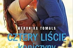 """""""Cztery liście koniczyny"""" Weronika Tomala - recenzja przedpremierowa"""
