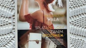 """""""Zanim zrozumiem"""" Magdalena Wala"""