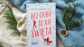 """""""Bez ciebie to nie Święta"""" Beth Reekles"""