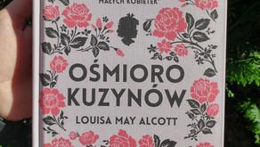 """""""Ośmioro kuzynów"""" Louisa May Alcott - recenzja przedpremierowa"""