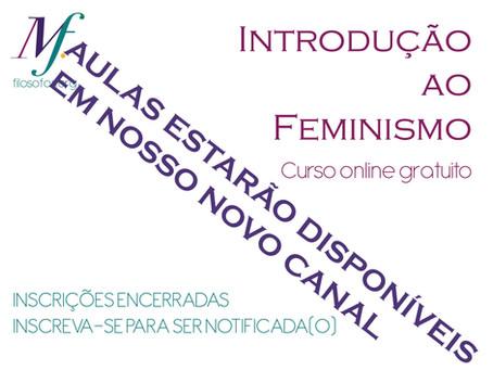 Introdução ao Feminismo no lançamento do nosso novo canal