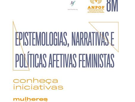 EPISTEMOLOGIAS, NARRATIVAS E POLÍTICAS AFETIVAS FEMINISTAS
