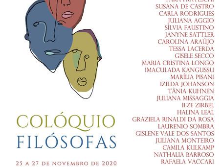 Colóquio Filósofas: 25 a 27 de novembro, você não pode perder.