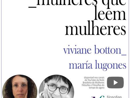 Mulheres que leem mulheres: Viviane Botton lê María Lugones