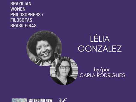 Lélia Gonzalez by/por Carla Rodrigues: Brazilian Women Philosophers/ Filósofas Brasileiras