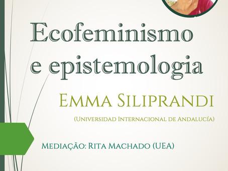 Ecofeminismo e epistemologia: segunda aula de Emma Siliprandi agora em nosso canal