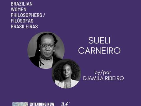 Sueli Carneiro by/por Djamila Ribeiro: Brazilian Women Philosophers / Filósofas Brasileiras