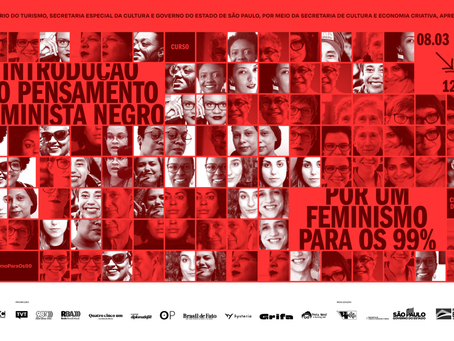 Feminismo Negro e para os 99%: curso e ciclo de debates gratuitos