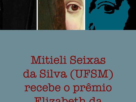 Profa. Mitieli Seixas da Silva (UFSM) recebe o prêmio Elizabeth of Bohemia 2021