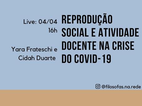 Yara Frateschi e Cidah Duarte: Reprodução Social e Atividade Docente na Crise do Covid-19