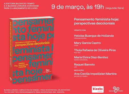 Pensamento feminista hoje: perspectivas decoloniais, organizado por Heloísa Buarque de Hollanda
