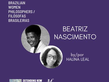 Beatriz Nascimento by/por Halina Leal: Brazilian Women Philosophers / Filósofas Brasileiras