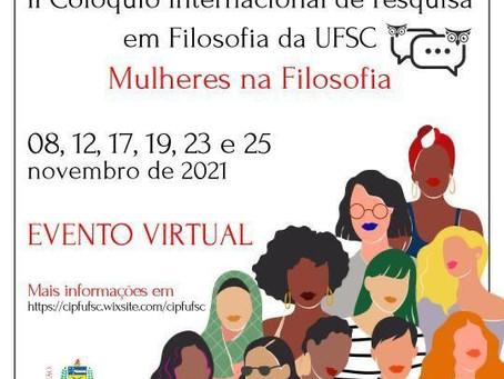 Submissões abertas!II Colóquio Internacional de Pesquisa em Filosofia da UFSC. Mulheres na Filosofia