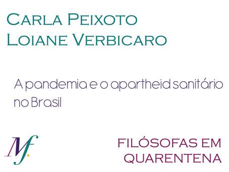 A pandemia e o apartheid sanitário no Brasil