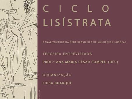 Ciclo Lisístrata: Entrevista com Ana Maria César Pompeu