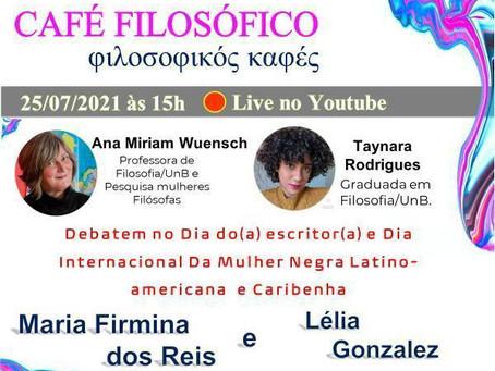 Hoje às 15h! Café Filosófico debate Maria Firmina dos Reis e Lélia Gonzalez